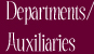 Departments/Auxiliaries